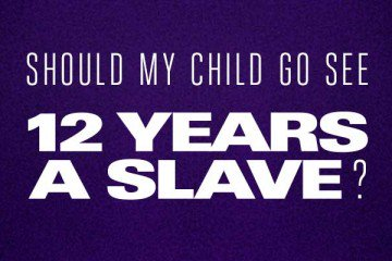 K12-Should-My-Child-Go-See-12-Years-A-Slave_LL