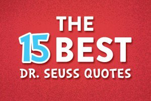 15-Best-Dr-Seuss-Quotes-optimized