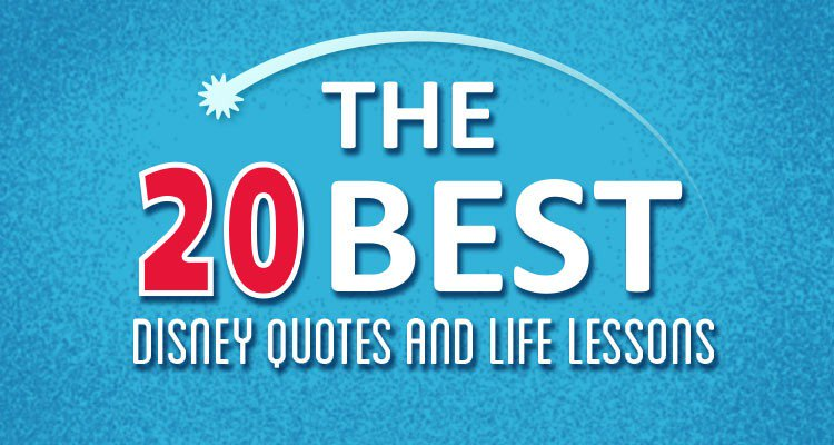the 20 best disney quotes and the life lessons we learned