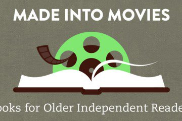 Made Into Movies Books For Independent Readers