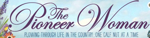 About Pioneer Woman   Confessions of a Pioneer Woman   Ree Drummond