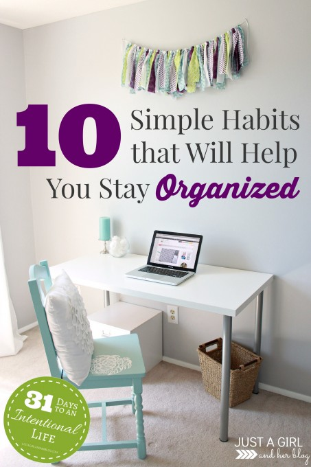 10-Simple-Habits-that-Will-Help-You-Stay-Organized-453x680