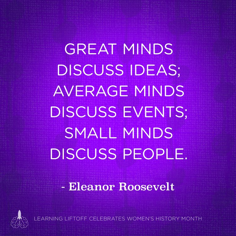 Small Minds Discuss People Quote: Inspiring Quotes From Female Role Models