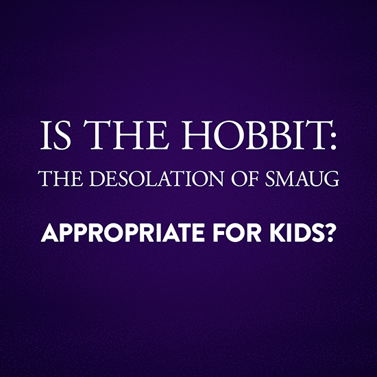 Can My Child See The Hobbit?