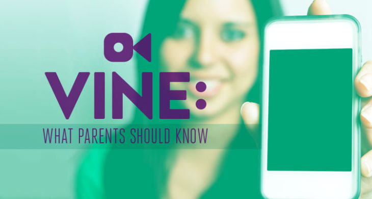 Vine: What Parents Need to Know