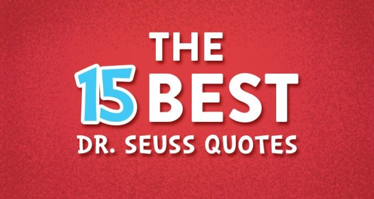graphic regarding Free Printable Dr Seuss Quotes called The 15 Ideal Dr. Seuss Guide Prices and the Lifestyle Classes We
