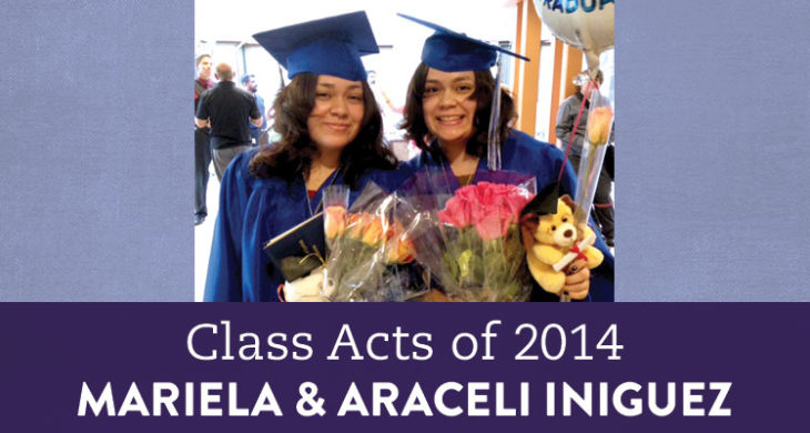 Online education gave twins Mariela and Araceli their educational chance back.