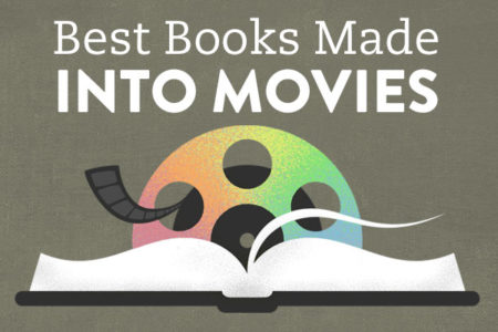 Made into Movies: The Best Book to Film Adaptations