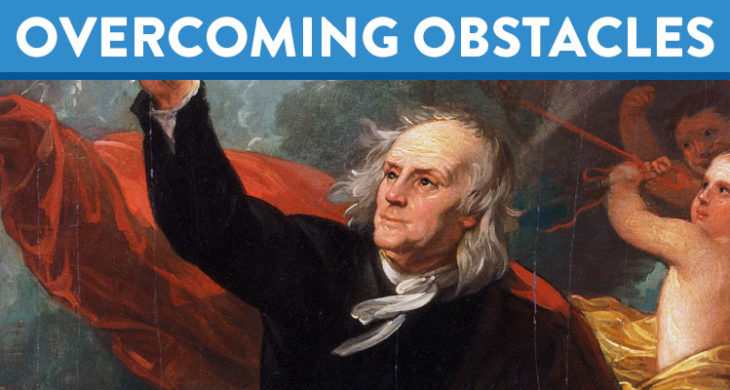 Overcoming Obstacles: Ben Franklin's 13 Virtues Worth