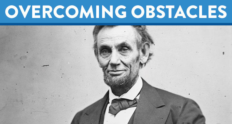 overcoming obstacles how abraham lincoln defeated depression  overcoming obstacles how abraham lincoln defeated depression learning liftoff