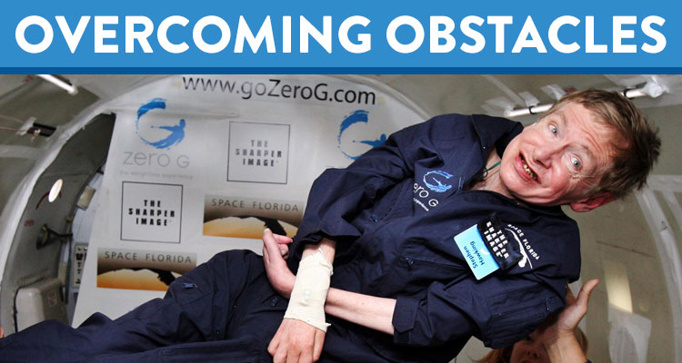 overcoming obstacles stephen hawking defies the als odds  overcoming obstacles stephen hawking defies the als odds learning liftoff