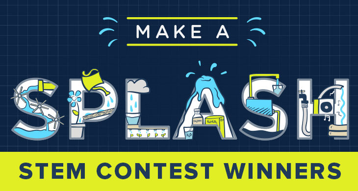 see the winners of the k12 make a splash stem contest learning